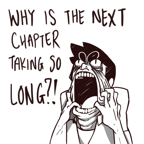 WHY-NEXT-CHAPTER-SO-LONG.jpg